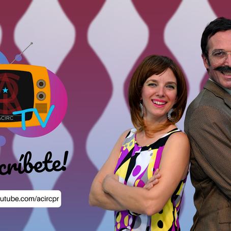 La Asociación ACirc llega con una nueva propuesta desde su canal virtual – ACirc TV