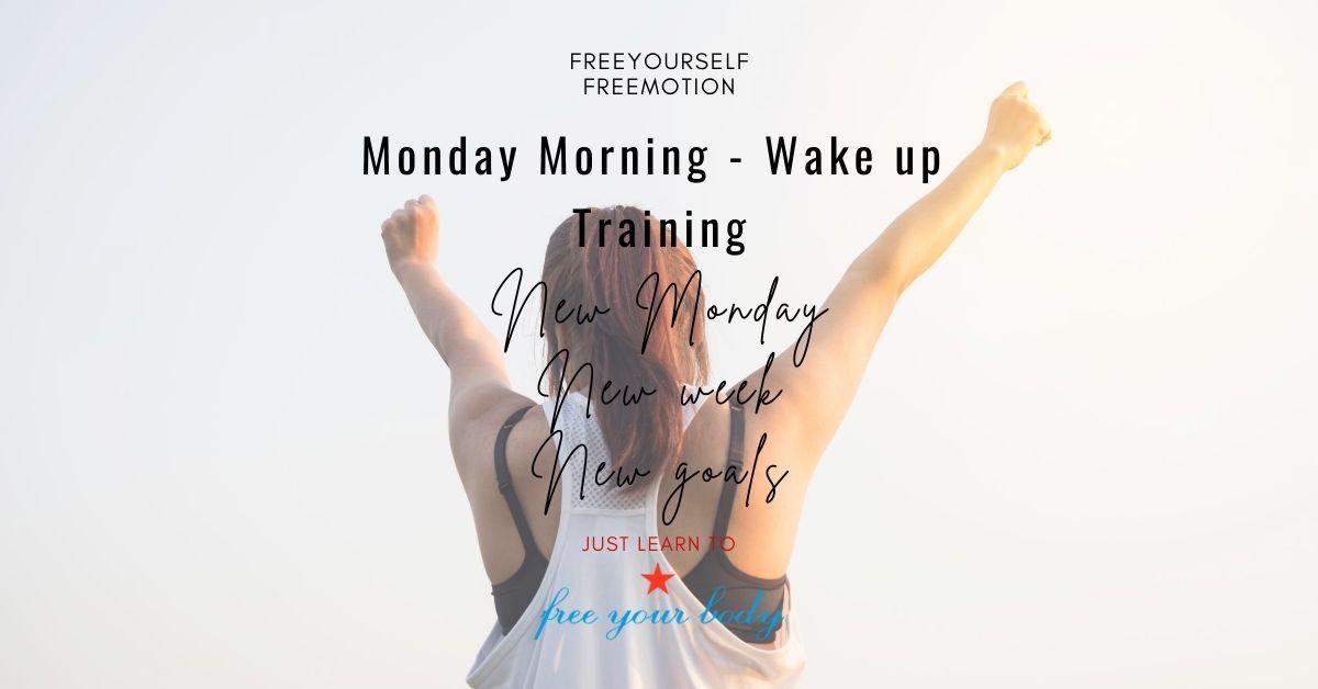 Monday Morning Wake Up Training