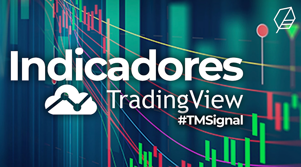 Indicadores TradingView TMSignal