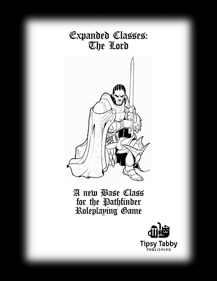 Pathfinder: Expanded Classes: The Lord