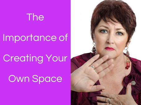 The Importance of Creating Your Own Space