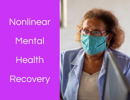 2 Steps Back or a Bump in the Road? Nonlinear Mental Health Recovery