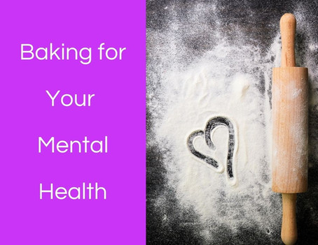 Baking Therapy: Baking for Your Mental Health