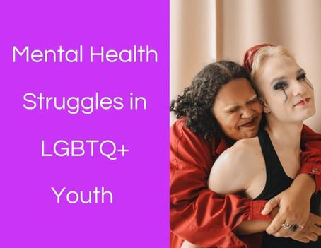 Mental Health Struggles in LGBTQ+ Youth