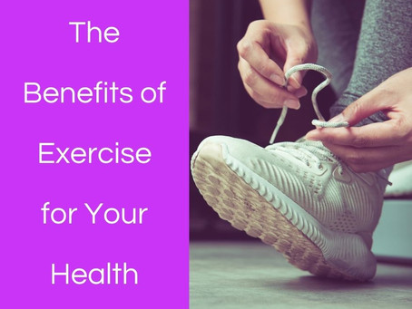 The Benefits of Exercise for Your Health