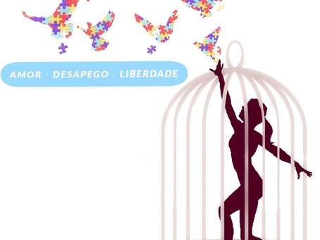 Desamparo - Amor Desapego Liberdade