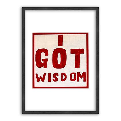 'I got wisdom'