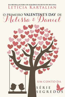 O Primeiro Valentine's Day de Melissa e Daniel