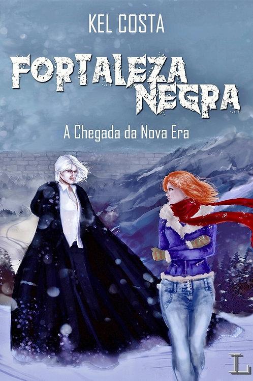 Fortaleza Negra (#1 de Fortaleza Negra)