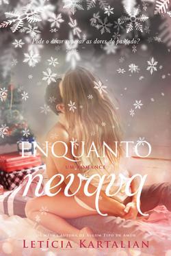 Enquanto Nevava - 2ª edição