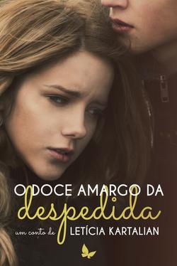 O_doce_amargo_da_despedida_-_Letícia_Kartalian