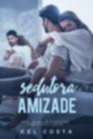 Sedutora Amizade - Kel Costa.jpg