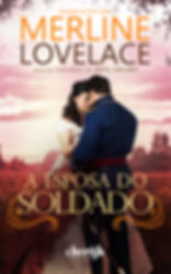 A ESPOSA DO SOLDADO - MERLINE LOVELACE -