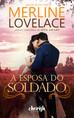 (Lançamento Cherish) A Esposa do Soldado, de Merline Lovelace