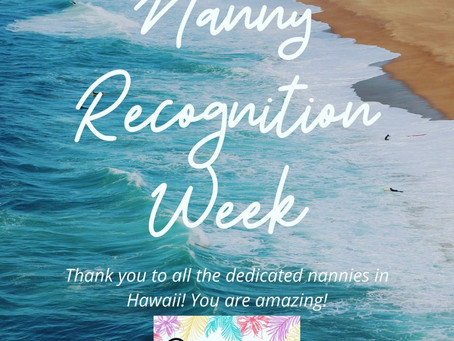 Happy Nanny Recognition Week!
