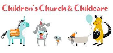 Childcare + Children's Church