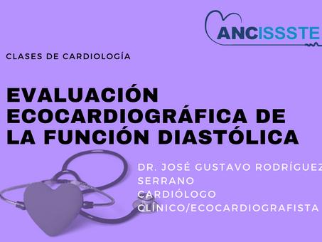 Evaluación ecocardiográfica de la función diastólica