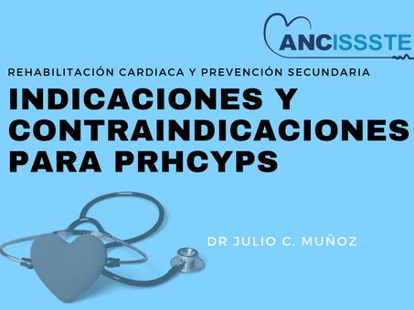 Indicaciones y Contraindicaciones para PRHCyPS