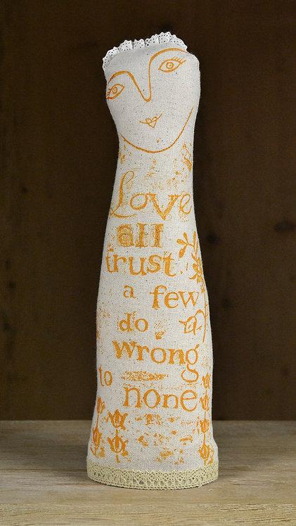 Jill Pargeter - love all trust a few - folk art doll