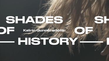Shades of History