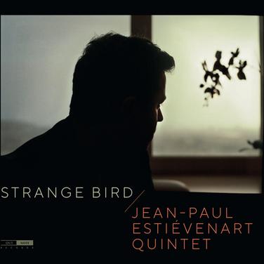 Jean-Paul Estiévenart Quintet 'Strange Bird' 2019