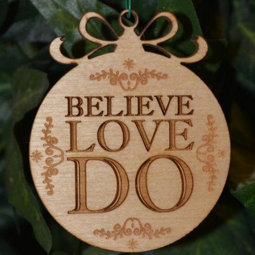 Believe Love Do