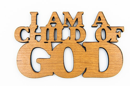 I Am A Child Of God fridge magnet