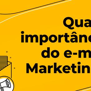 Qual a importância do e-mail marketing?