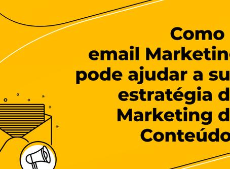Como o e-mail Marketing pode ajudar a sua estratégia de Marketing de Conteúdo?