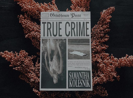 True Crime - Samantha Kolesnik