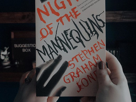 Night of the Mannequins - Stephen Graham Jones