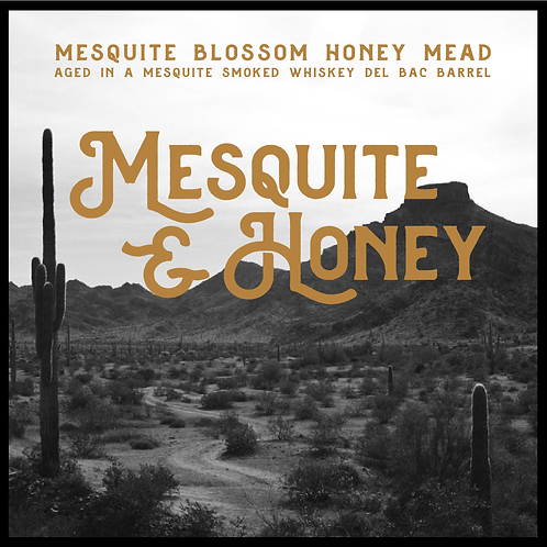 Mesquite & Honey
