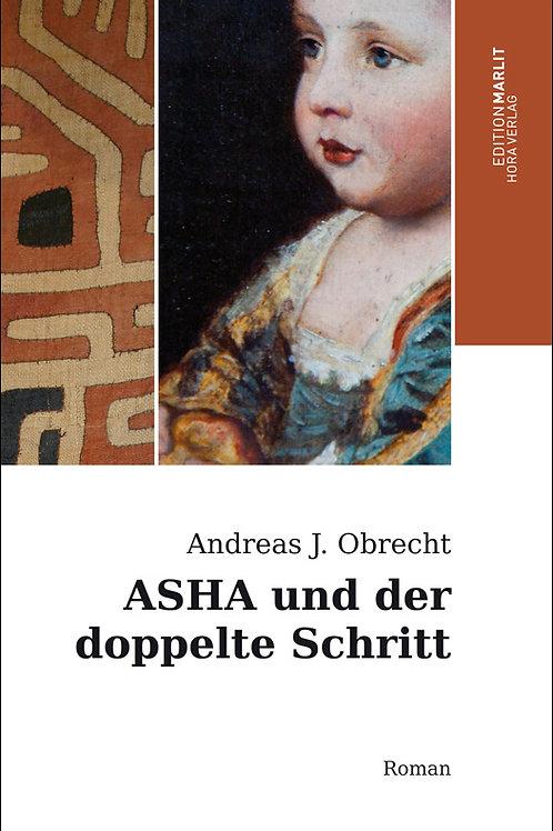 Asha und der doppelte Schritt
