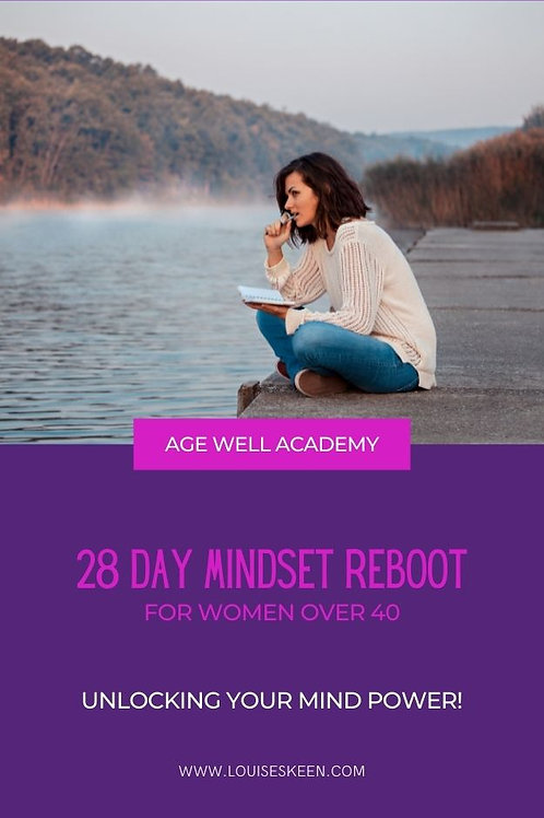 28 Day Mindset Reboot For Women Over The AgeOf 40!