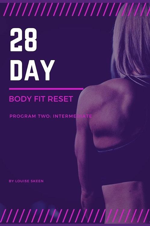 28 Day Body Fit Reset   Program 2: Intermediate