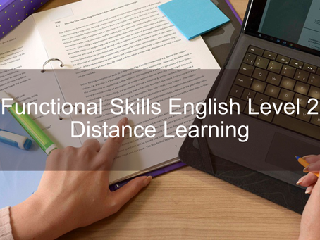 AVAILABLE NOW - Functional Skills English Level 2 - Distance Learning