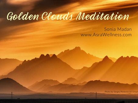Golden Clouds Meditation - Member Exclusive