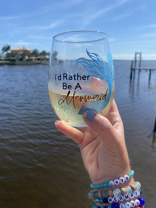 I'd Rather Be A Mermaid Stemless Wine Glass