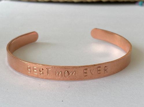 BEST Mom EVER copper cuff bracelet