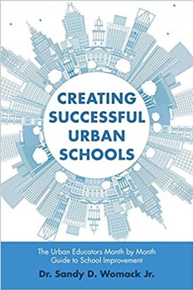 Creating Successful Urban Schools