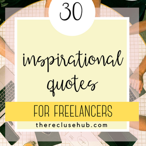 30 Inspirational Quotes For Freelancers