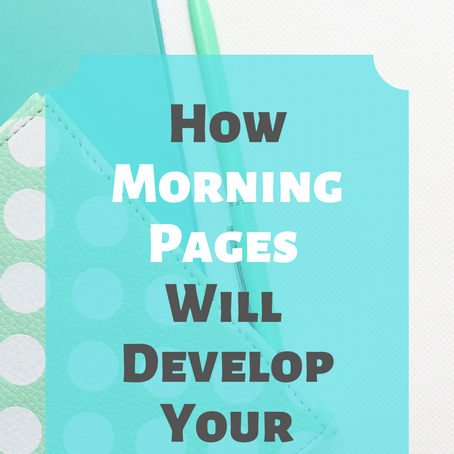 How Morning Pages Will Develop Your Creativity