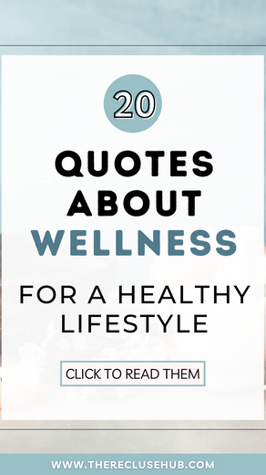 20 Best Wellness Quotes for a Healthy Lifestyle
