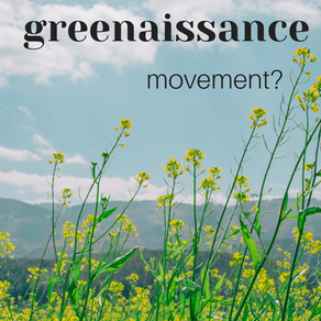The New Greenaissance Movement: What is it and how to join