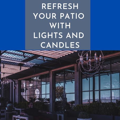How to Refresh your Patio with Outdoor Lights and Candles