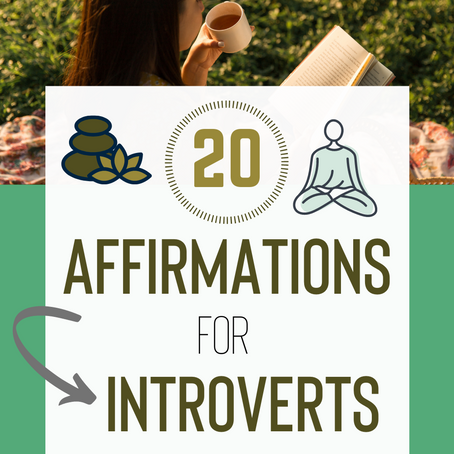 20 Positive Affirmations for Introverts