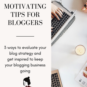 3 Motivating Tips for Bloggers