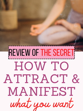 How to attract and manifest what you want & review of The Secret by Rhonda Byrne