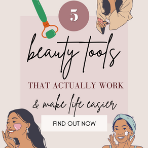 5 beauty tools that actually work