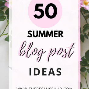 The blog post idea list you've been looking for: 50 Summer Themed Blog Post Ideas